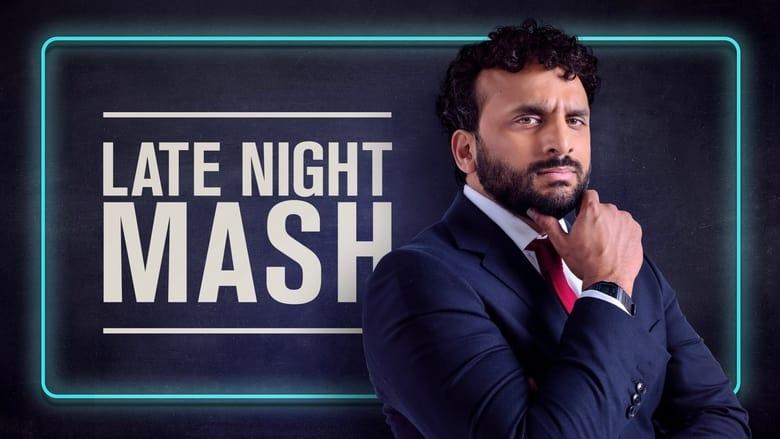مسلسل Late Night Mash 2021 مترجم اونلاين