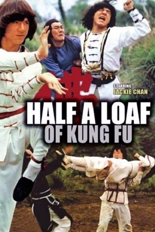 Half a Loaf of Kung Fu (1978)