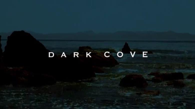 Filmnézés Dark Cove Filmet Teljesen Ingyenesen