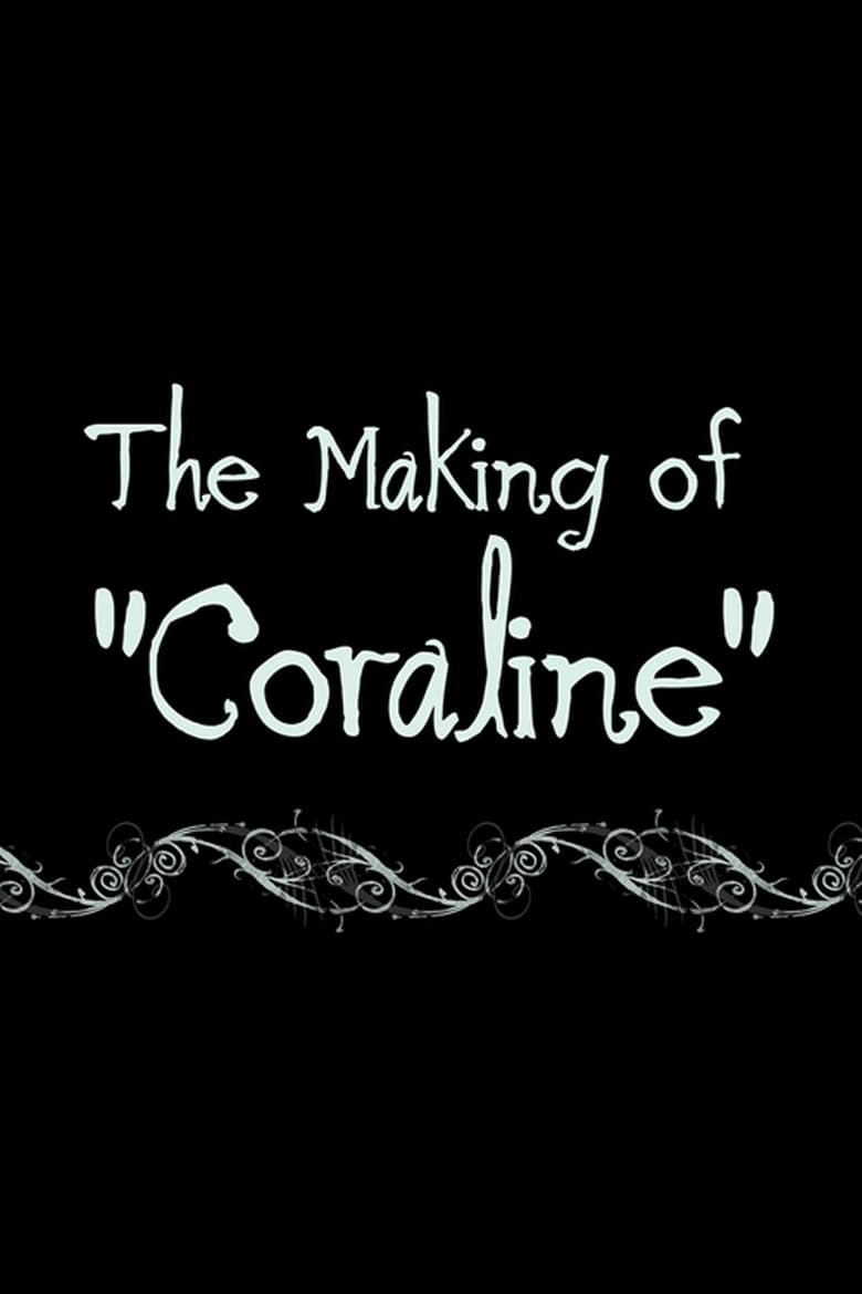 Coraline: The Making of 'Coraline' (2009)