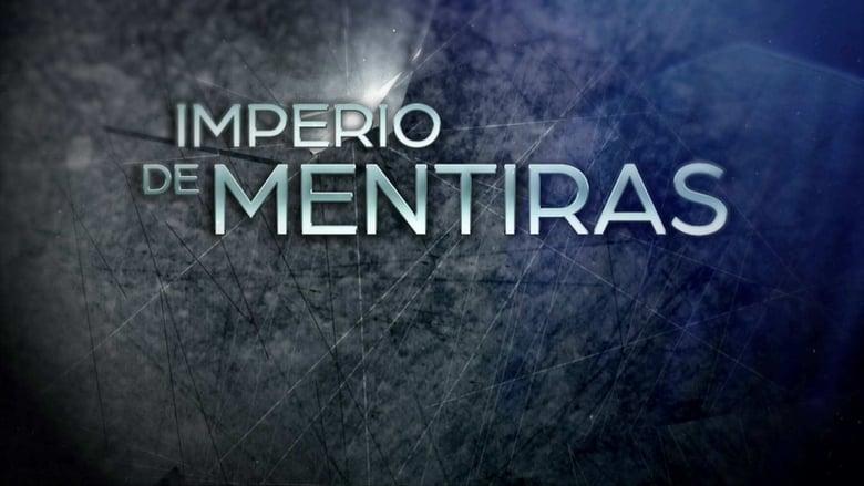 Imperio+De+Mentiras