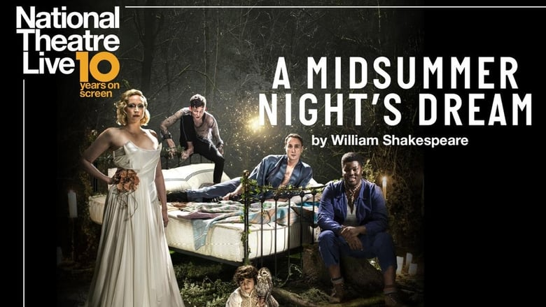 Watch National Theatre Live: A Midsummer Night's Dream Openload Movies