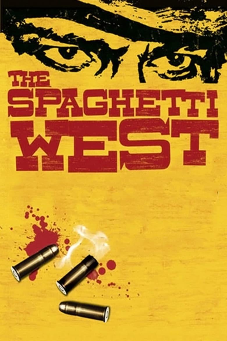 The Spaghetti West (2005)