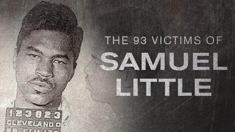 مشاهدة مسلسل The 93 Victims of Samuel Little مترجم أون لاين بجودة عالية