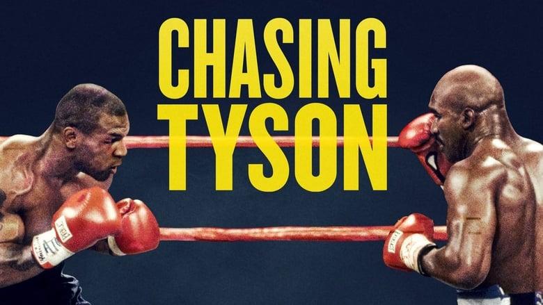 مشاهدة فيلم Chasing Tyson 2015 مترجم أون لاين بجودة عالية
