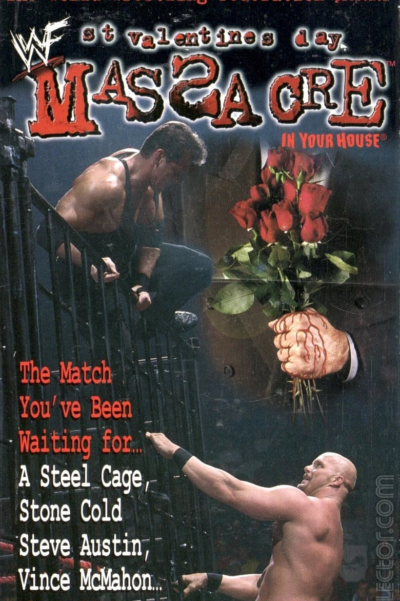 WWE St. Valentine's Day Massacre: In Your House (1999)