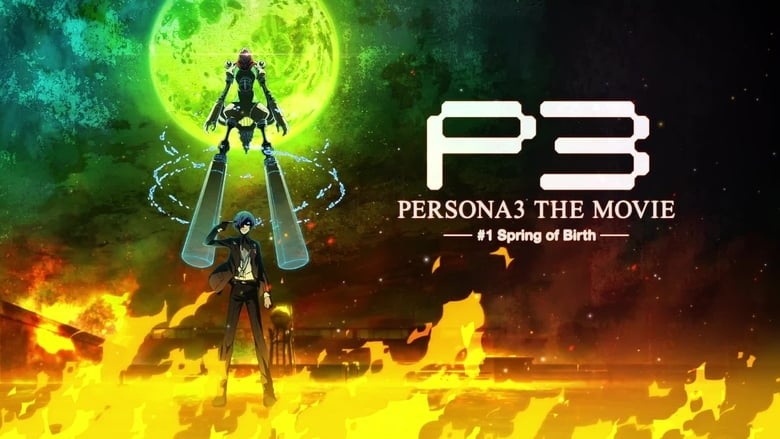 Persona+3+The+Movie+%231%3A+Spring+of+Birth