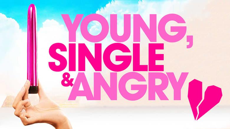 Young%2C+Single+%26+Angry