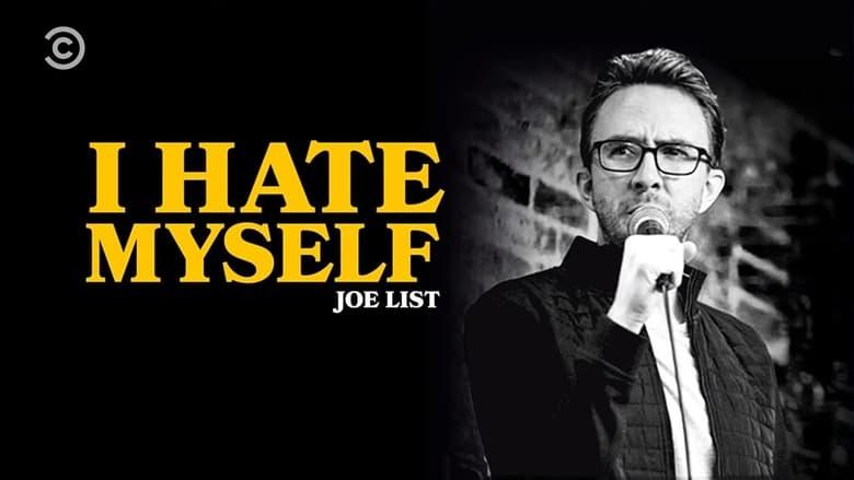 مشاهدة فيلم Joe List: I Hate Myself 2020 مترجم أون لاين بجودة عالية