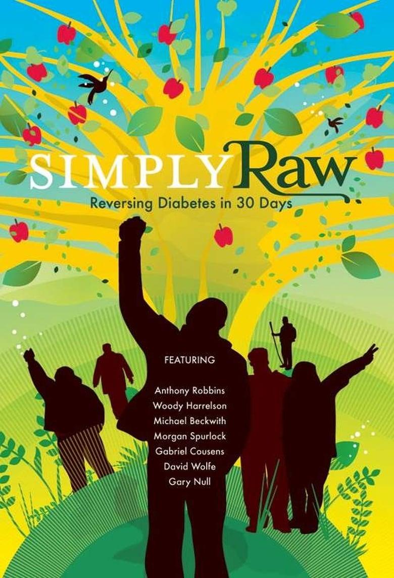 Simply Raw: Reversing Diabetes in 30 Days (2009)