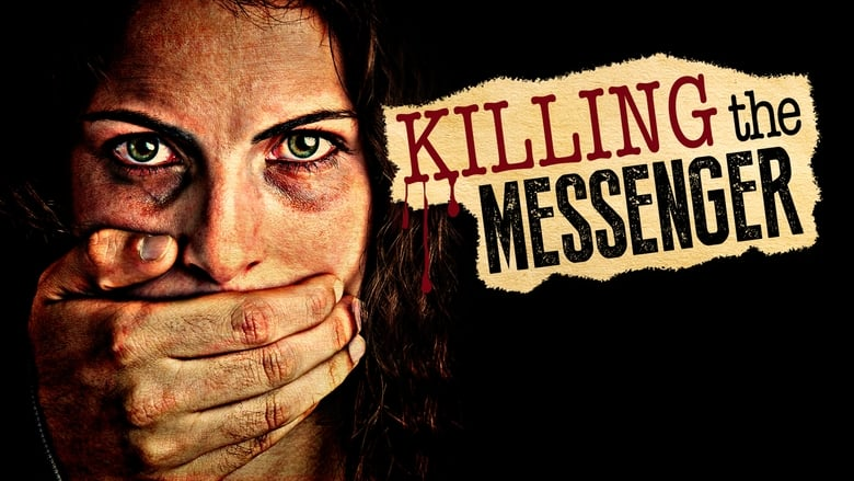 Watch Killing the Messenger: The Deadly Cost of News free