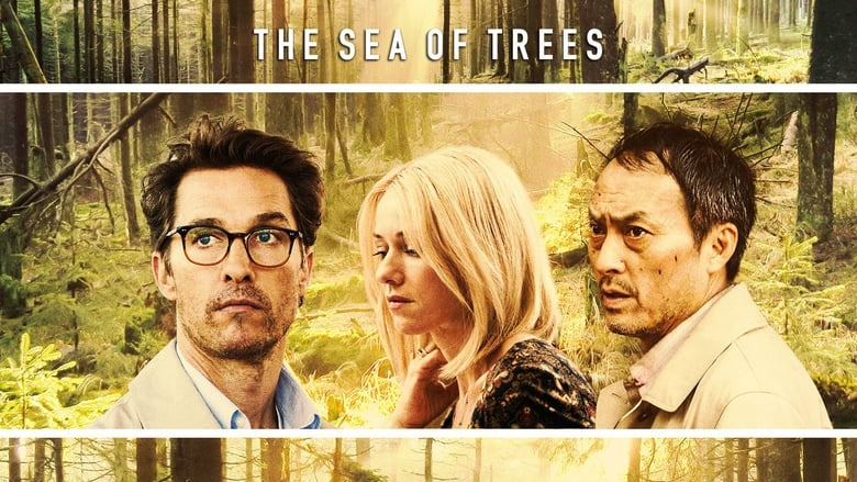 مشاهدة فيلم The Sea of Trees 2016 مترجم أون لاين بجودة عالية
