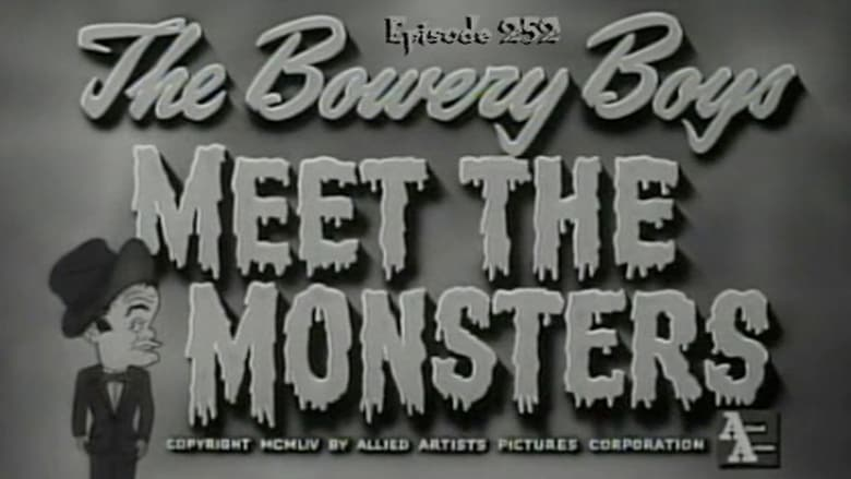 The Bowery Boys Meet the Monsters Pelicula Completa
