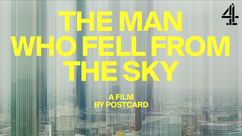 مشاهدة فيلم The Man Who Fell From The Sky 2021 مترجم أون لاين بجودة عالية
