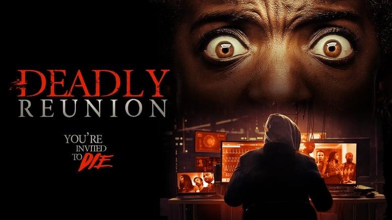 Filmnézés Deadly Reunion Filmet Jó Minőségben