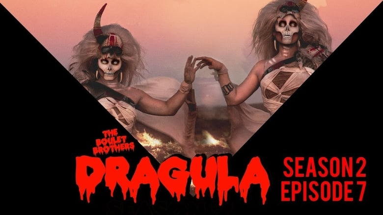 The Boulet Brothers' Dragula: 2×7