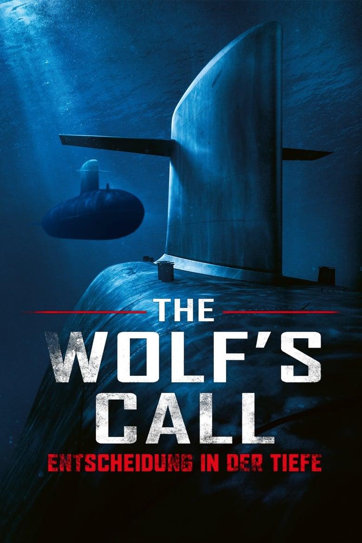 The Wolf's Call - Entscheidung in der Tiefe - Thriller / 2019 / ab 0 Jahre