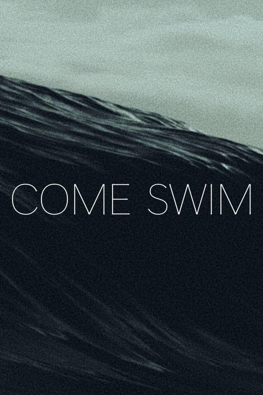 Come Swim (2017)
