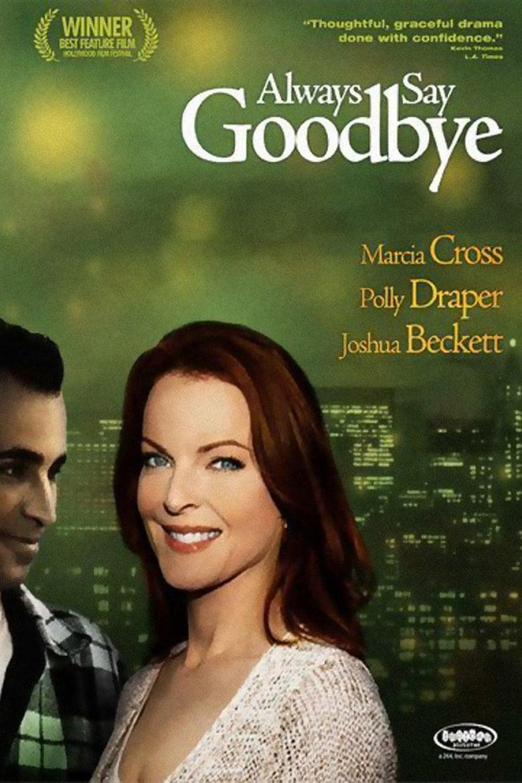 Always Say Goodbye (1997)