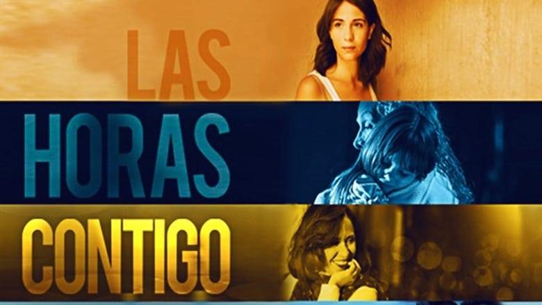 Watch Las Horas Contigo free