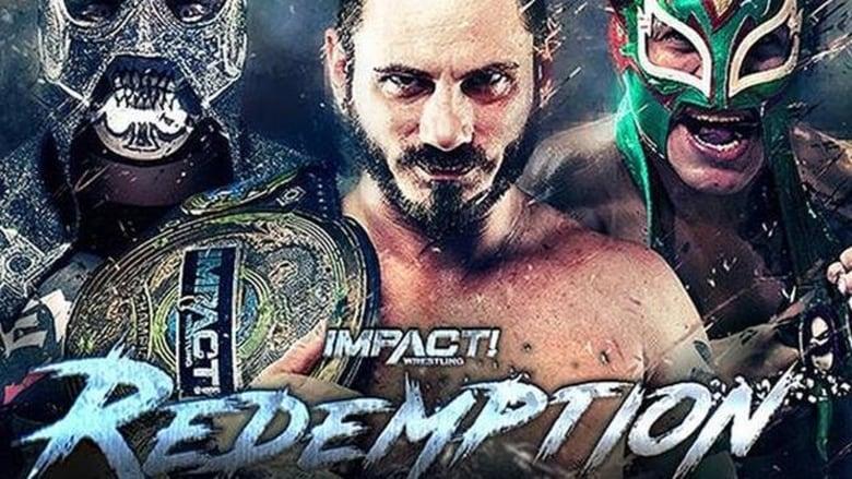 Watch iMPACT Wrestling: Redemption Full Movie Online Free HD