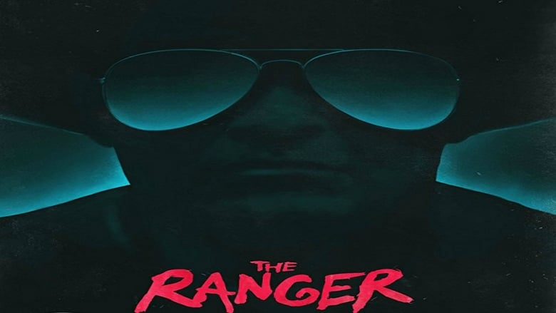 The Ranger Voir Film Streaming Hd Gratuit