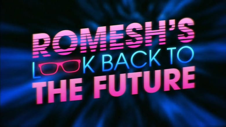 Guarda Romesh's Look Back to the Future Con I Sottotitoli Online