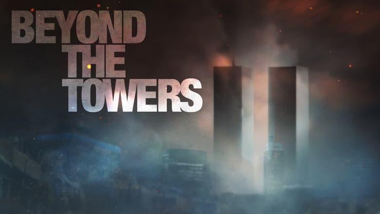 مسلسل Beyond the Towers 2021 مترجم اونلاين