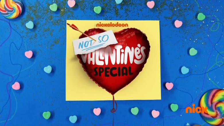 مشاهدة فيلم Nickelodeon's Not So Valentine's Special 2017 مترجم أون لاين بجودة عالية
