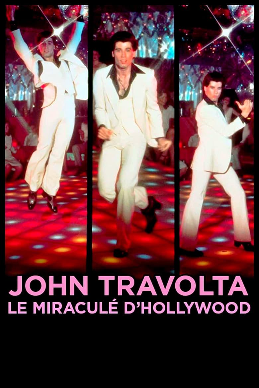 John Travolta, le miraculé d'Hollywood (2017)