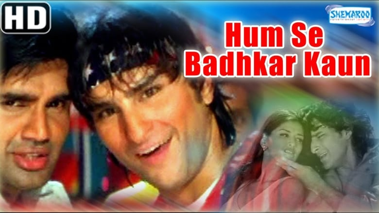 Watch Humse Badhkar Kaun Full Movie Online Free
