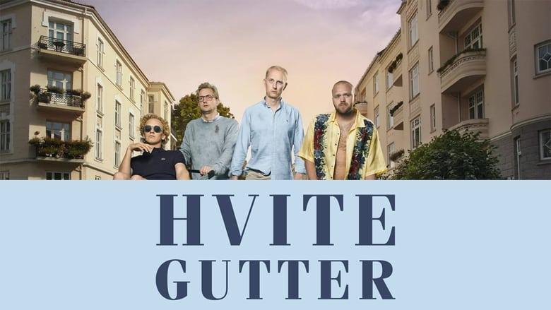 مشاهدة مسلسل Hvite gutter مترجم أون لاين بجودة عالية