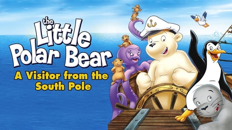 The Little Polar Bear: A Visitor from the South Pole