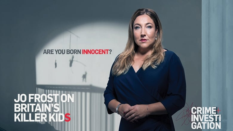 Jo+Frost+On+Britain%27s+Killer+Kids