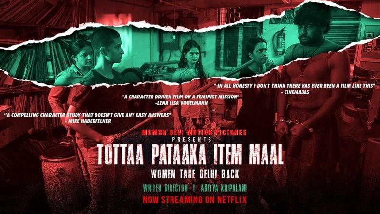 Tottaa Pataaka Item Maal Bollywood Movie