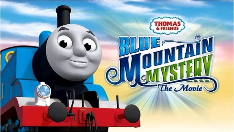 Thomas & Friends: Blue Mountain Mystery – The Movie