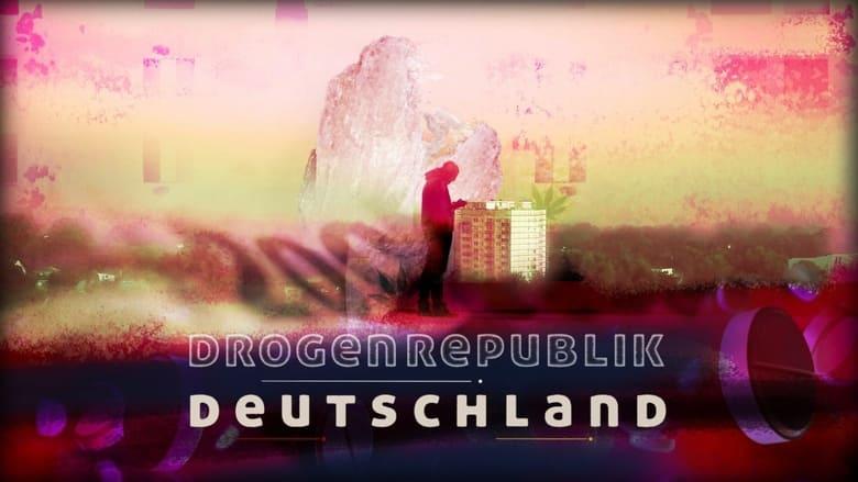 Drogenrepublik Deutschland