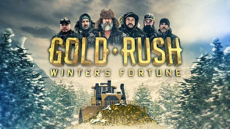 Gold Rush: Winter's Fortune 2021 en Streaming HD Gratuit !