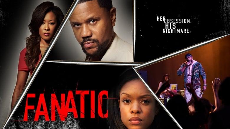 Watch Fanatic 2019 Full Movie Online Free
