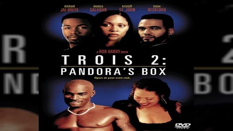 Film Trois 2: Pandora's Box Feliratokkal