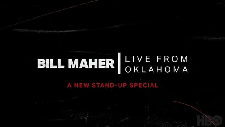 Bill+Maher%3A+Live+From+Oklahoma