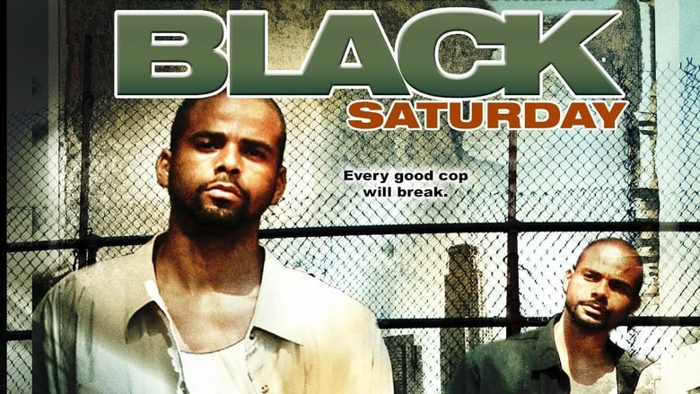 Watch Black Saturday 2005 Full Movie Online Free