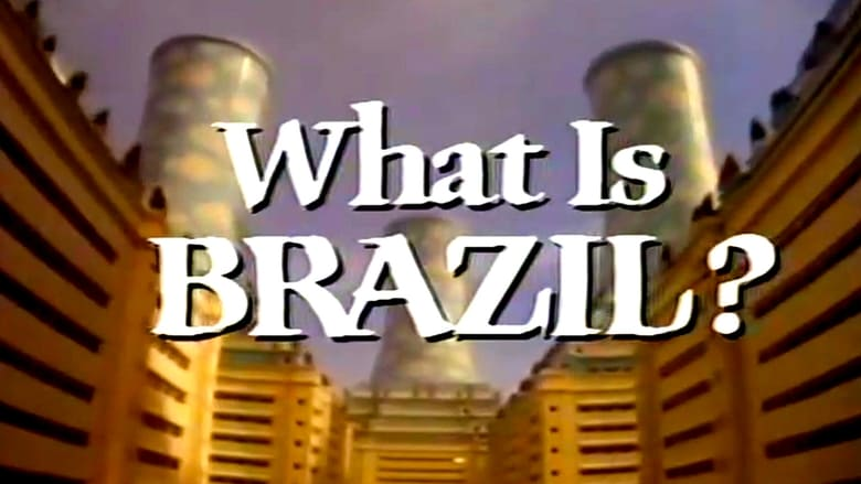 Mira What Is Brazil? Completamente Gratis