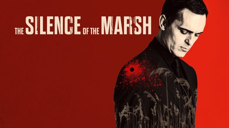 Watch The Silence of the Marsh free