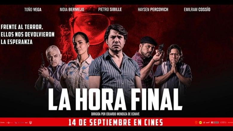 watch La Hora Final now