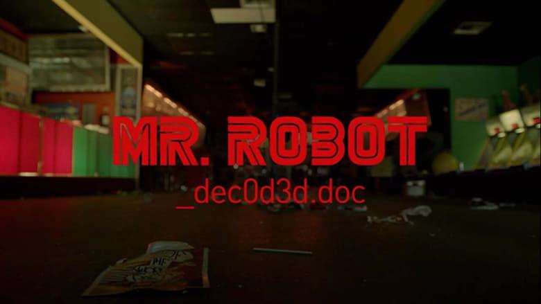فيلم Mr. Robot: Decoded 2016 مترجم اونلاين