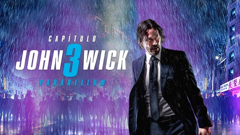 John Wick: Chapter 3 - Parabellum Full Movie Streaming