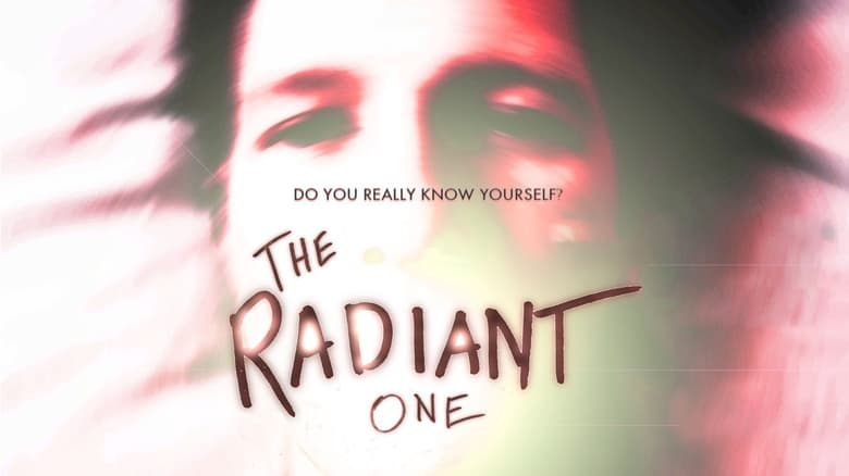 Film The Radiant One Online