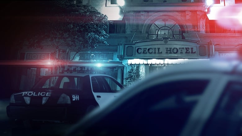 مسلسل Crime Scene: The Vanishing at the Cecil Hotel