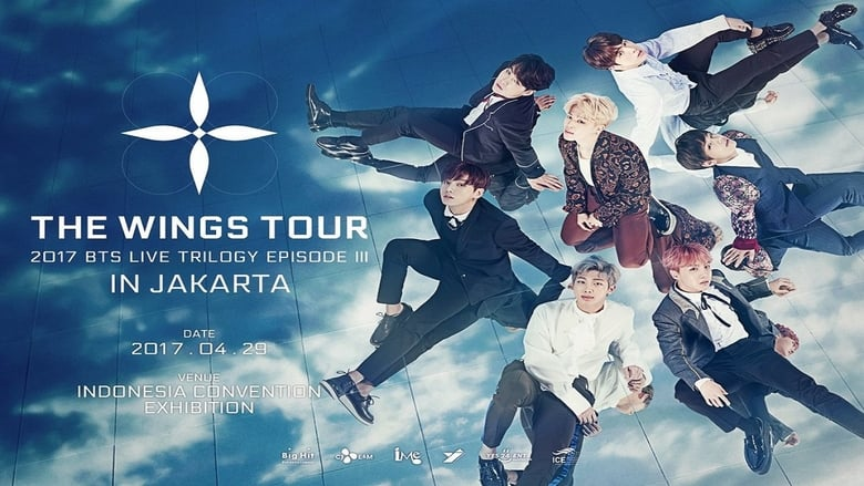 Watch BTS - Live Trilogy Episode III (Final Chapter): The Wings Tour 2017 Full Movie Online Free